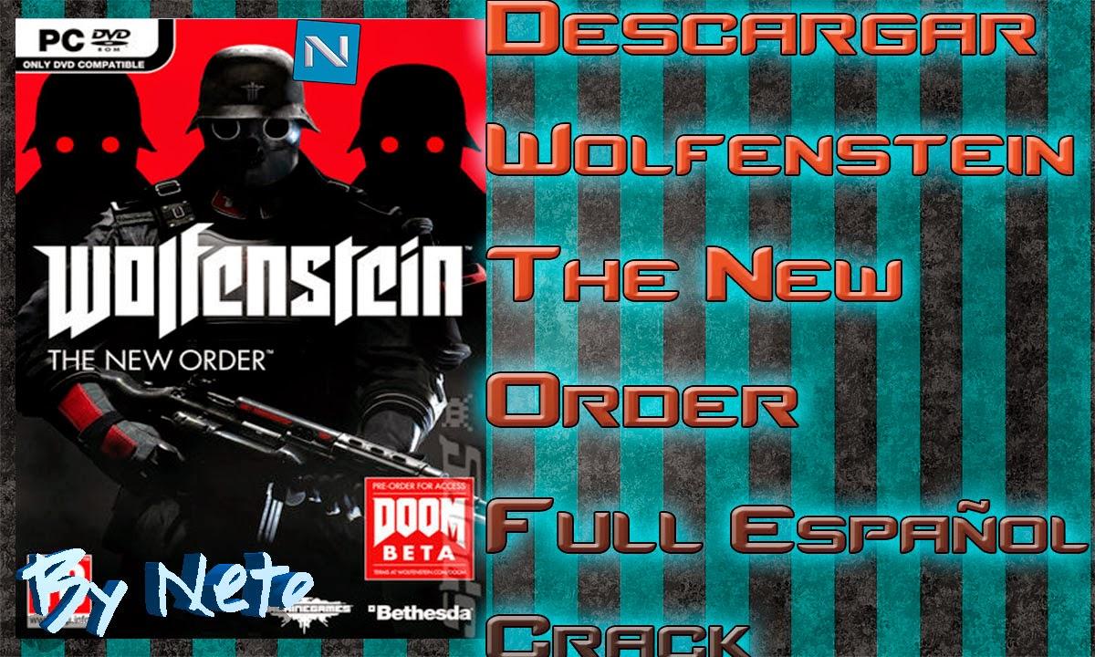 Descargar Descargar Wolfenstein The New Order Pc Full