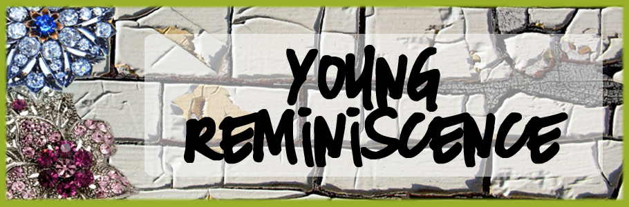 Young Reminiscence