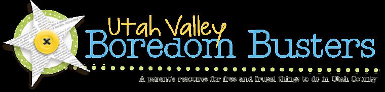 Utah Valley Boredom Busters