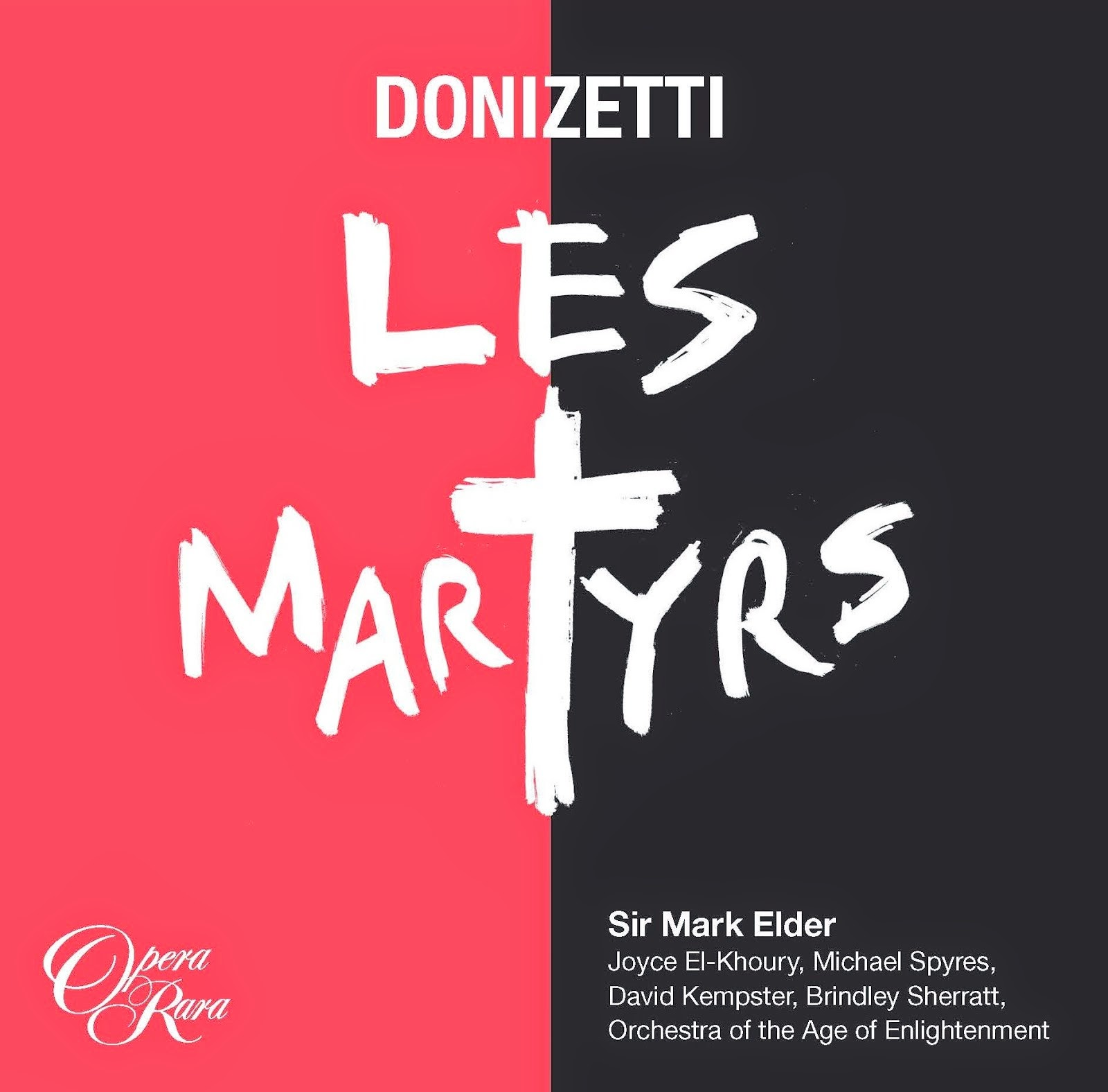 Donizetti en français: Opera Rara's studio recording of LES MARTYRS available now!