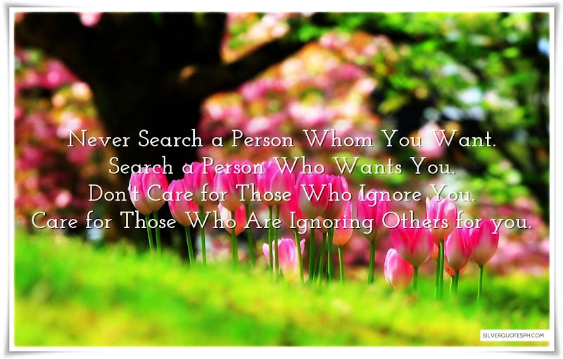 Never Search A Person Whom You Want, Picture Quotes, Love Quotes, Sad Quotes, Sweet Quotes, Birthday Quotes, Friendship Quotes, Inspirational Quotes, Tagalog Quotes