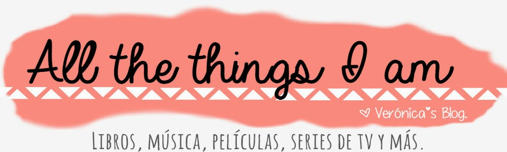 All the things I am