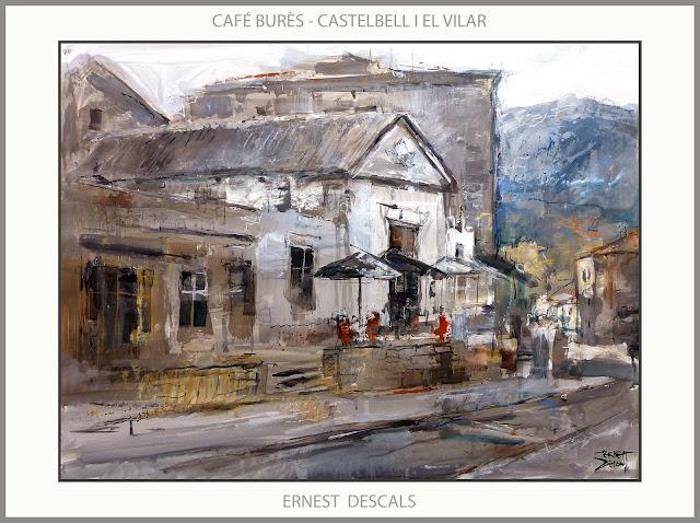 CAFÉ BURÈS-PINTURA-CASTELBELL I EL VILAR-PAISATGES-CAFETERIES-PINTURES-CATALUNYA-QUADRES-PINTOR-ERNEST DESCALS-