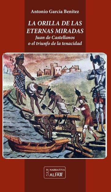 La orilla de las eternas miradas, de Antonio García Benítez