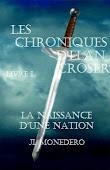 Les Chroniques d'Elan Croser - Livre I