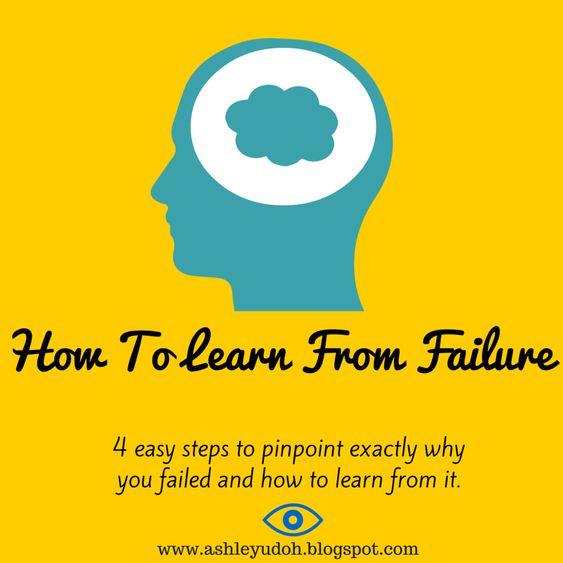 How to Learn From Failure | Ashley Udoh
