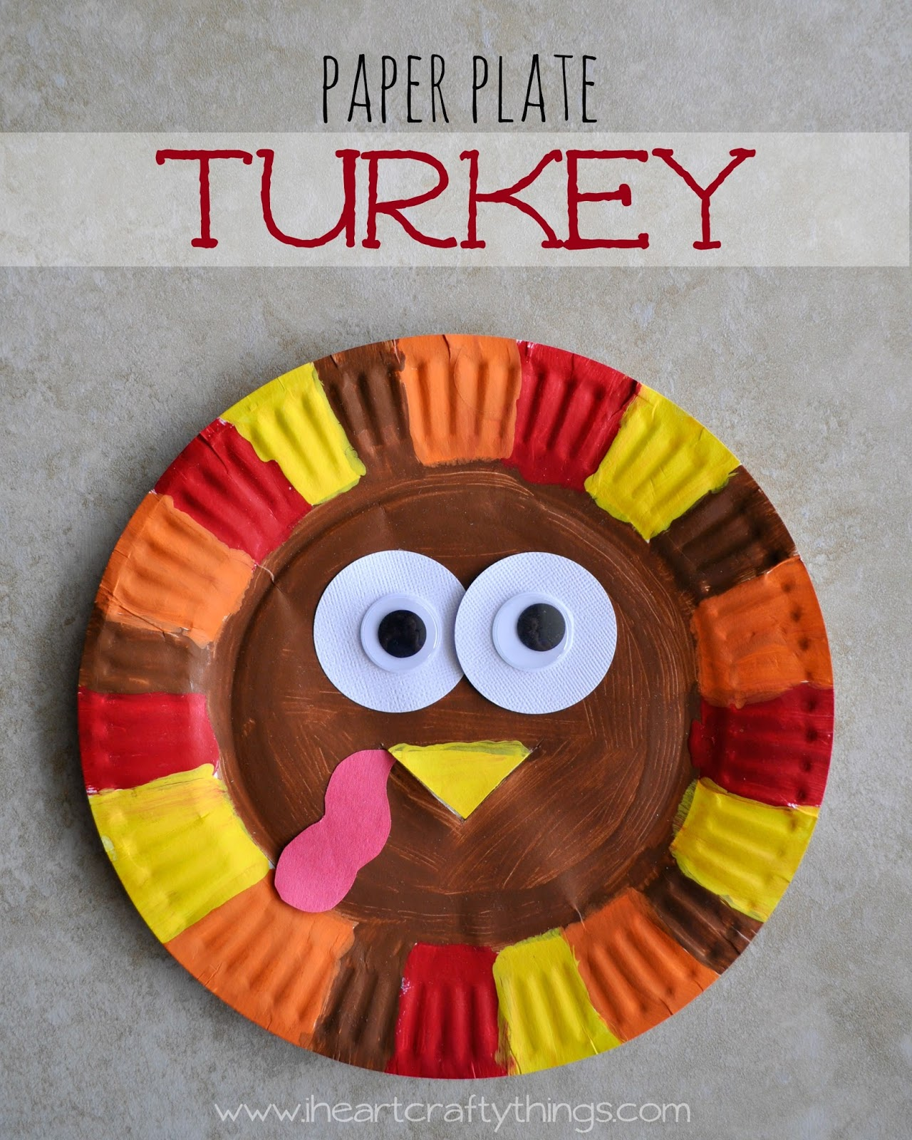 I HEART CRAFTY THINGS Paper Plate Turkey
