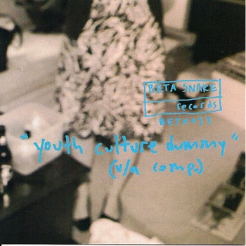 YOUTH CULTURE DUMMY - BETA SNAKE COMPILATION (16 SONGS) 2011