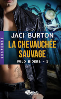 Jaci Burton - Wild Riders T1 : La Chevauchée Sauvage