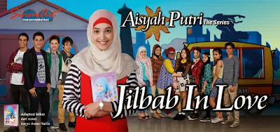 Sinopsis Sinetron Jilbab In Love, sinopsis Aisyah Putri The Series di RCTI, jalan cerita Jilbab In Love, sinetron terbaru di RCTI, Biodata Jilbab In Love, Akhir cerita Jilbab In Love, episode terakhir Jilbab In Love