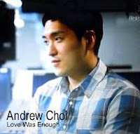 Andrew Choi. Love Was Enough