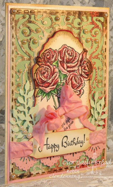 Our Daily Bread Designs, Rose Bouquet, Life is a Gift, Ornate Border Sentiments, Fancy Foliage, Beautiful Borders, Vintage Flourish pattern, Mini Tags, Blushing Rose Paper Collection, Designed by Robin Clendenning
