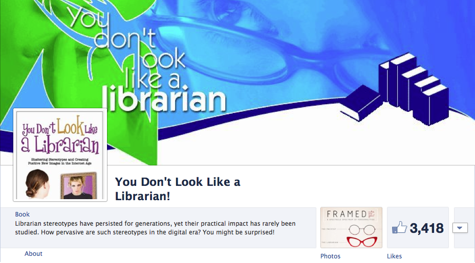 You Don't Look Like a Librarian! on Facebook