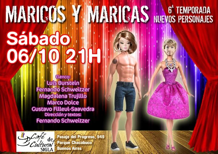 ... de SIGLA recibe espectáculo Maricos y Maricas día 06 de Octubre