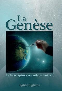 La Genèse, sola scriptura ou sola scientia
