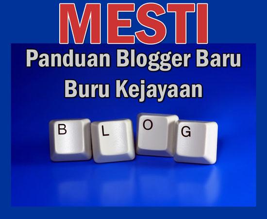 Konsep MESTI - Panduan blogger Malaysia untuk berjaya