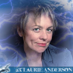 The 30 Greatest Music Legends Of Our Time: 23. Laurie Anderson