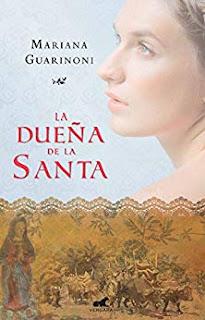 La dueña de la santa- Mariana Guarinoni