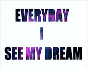 Everyday I see my dream#