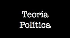 ... Teoría Política, Política
