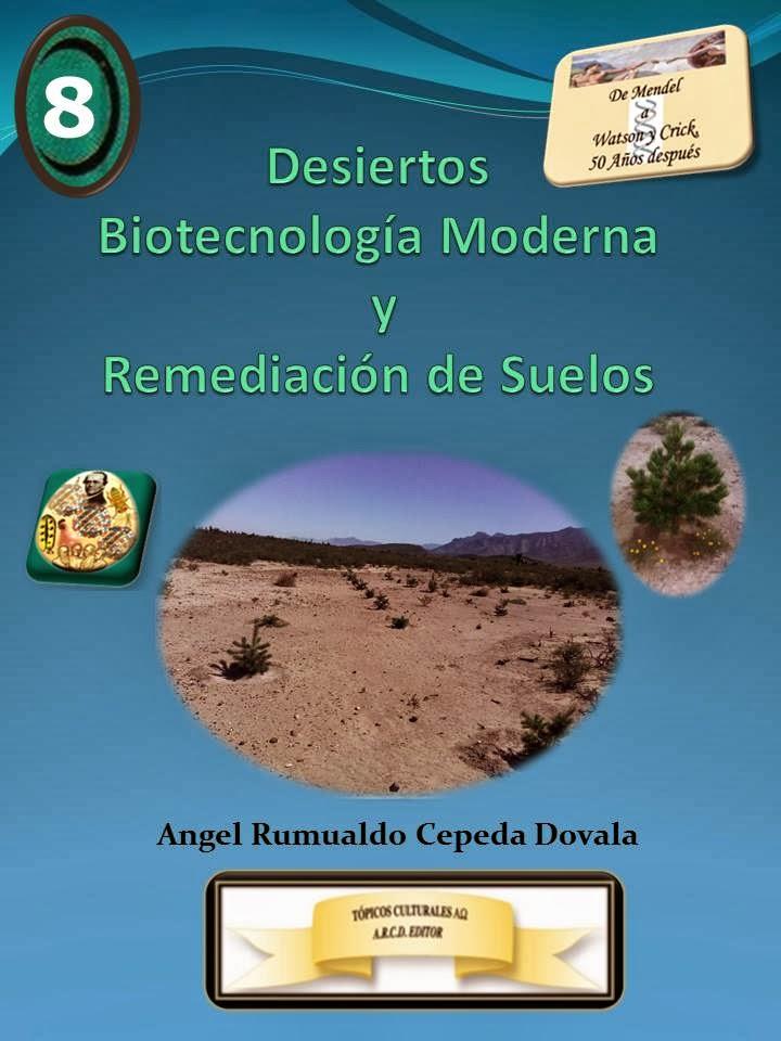 Desiertos, Biotecnología Moderna y Remediación de Suelos