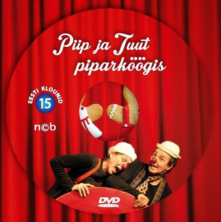 DVD Piip ja Tuut piparköögis MÜÜGIL poodides + Piip ja Tuut Mängumajas