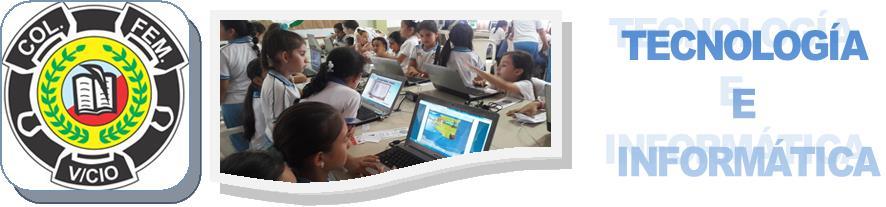 Colegio Femenino - Tecnología e Informática