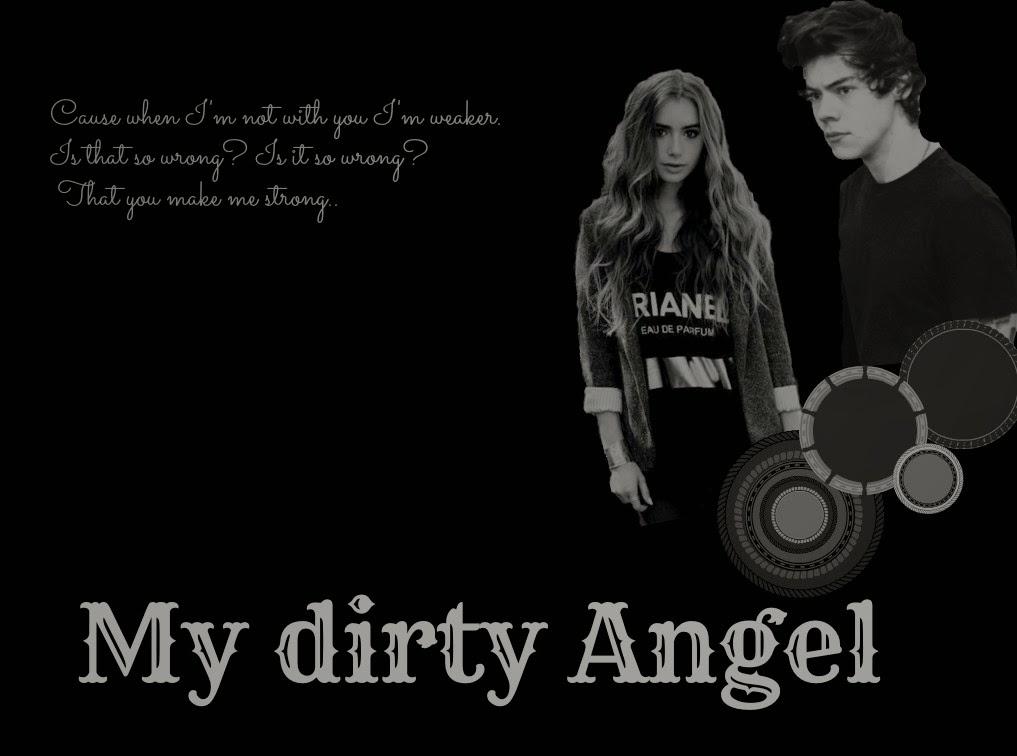 My Dirty Angel