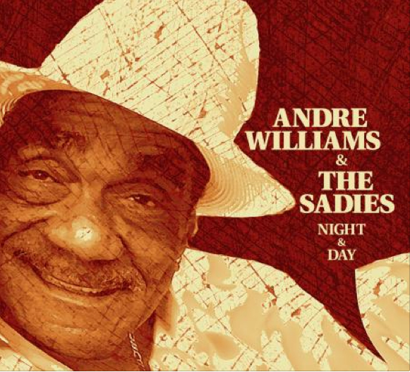 Andre Williams and The Sadies - Night and Day