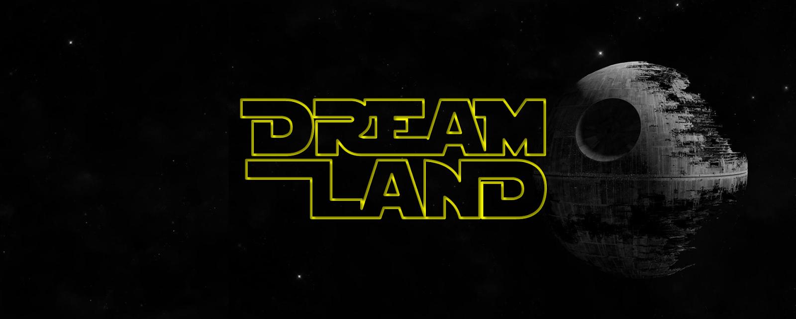Dream Land...