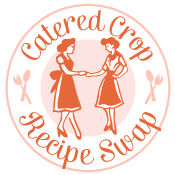 Catered Crop - Recipe Swap