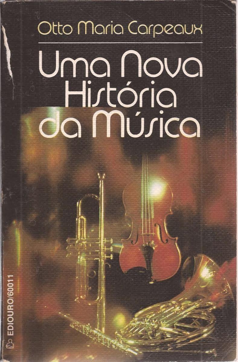 Música Clássica Uma-nova-historia-da-musica-otto-maria-carpeaux_MLB-F-3020759972_082012