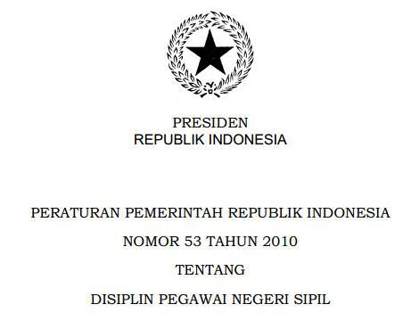 PP 53 Tahun 2010 tentang Disiplin Pegawai Negeri Sipil