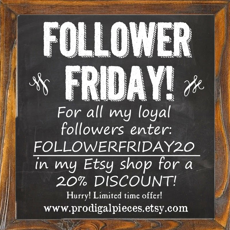 Follower Friday - Receive 20% off your purchases from Prodigal Pieces www.prodigalpieces.com