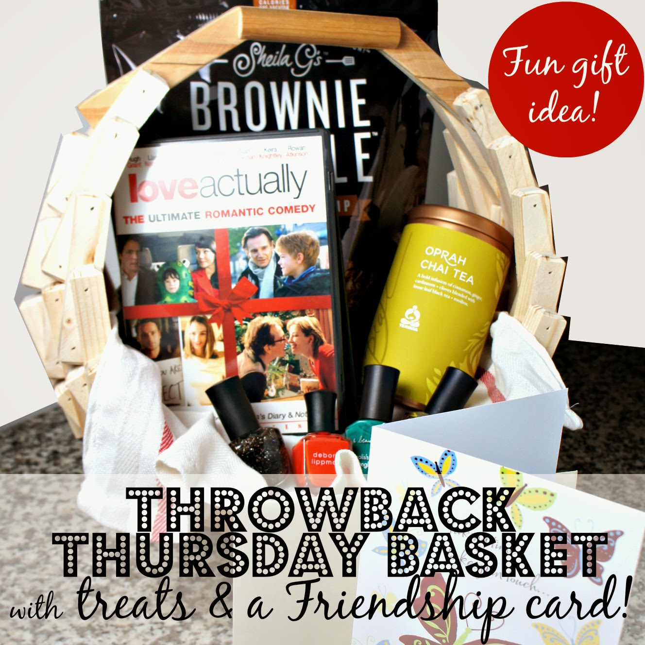 Throwback Thursday Basket with treats and a Friendship Card! #ConnectingFriends #TBT