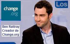Habla Ben Rattray Presidente de CHANGE.ORG