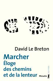 Marcher, loge des chemins de la lenteur 