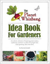 The Planet Whizbang Idea Book For Gardeners....