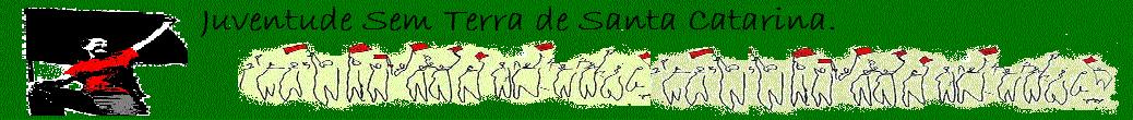 Juventude Sem Terra de Santa Catarina.