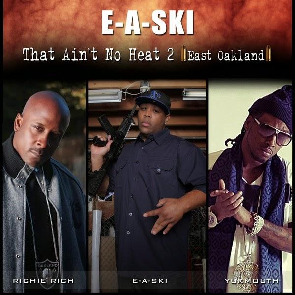 E-A-Ski - That Ain't No Heat 2 (feat. Richie Rich & Yukmouth) - Single Cover