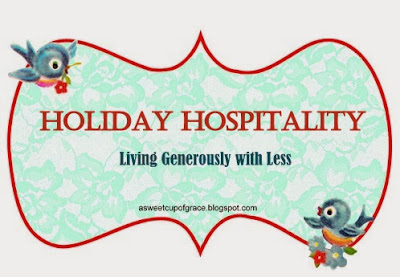 http://asweetcupofgrace.blogspot.com/p/holiday-hospitality-series.html