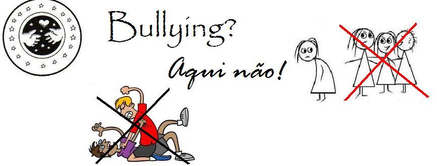 Bullying - Aqui não!