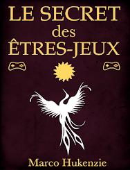 Le secret des êtres-jeux - 2,99 euros
