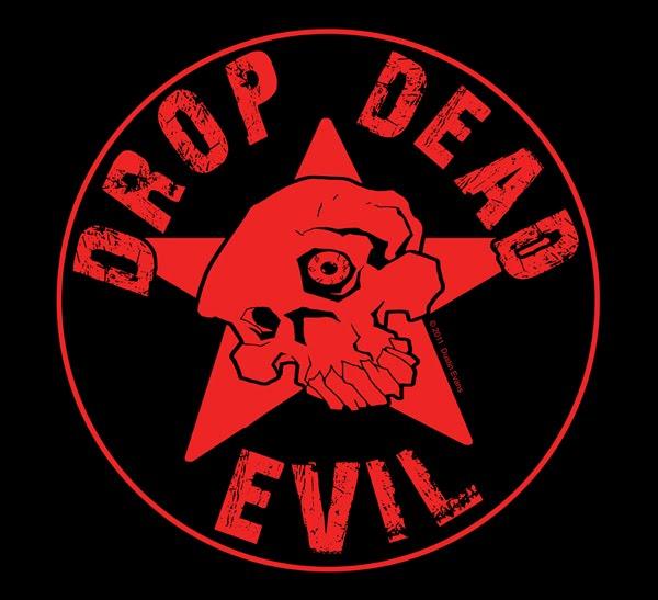 Drop Dead Evil