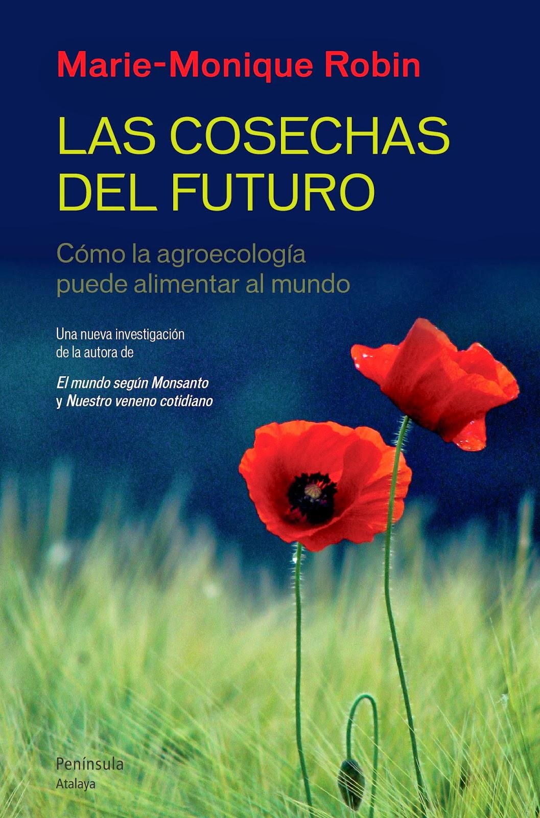 Las cosechas del futuro (Les moissons du futur) (2013)