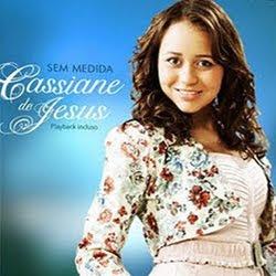 Cassiane de Jesus - Sem Medida 2011