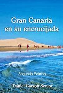 """LIBRO DIGITAL """"GRAN CANARIA EN SU ENCRUCIJADA"""" - 2ª EDICIÓN"""