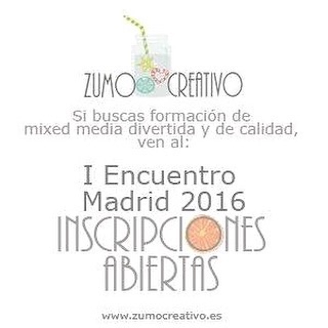 Evento Mixed Media Madrid: Zumo Creativo