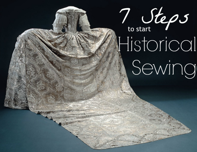 Flashback Summer: 7 Steps to Start Historical Sewing - Historical Costuming