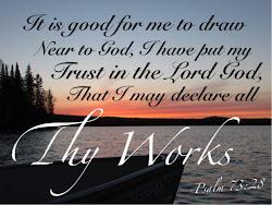~Psalm 73:28~